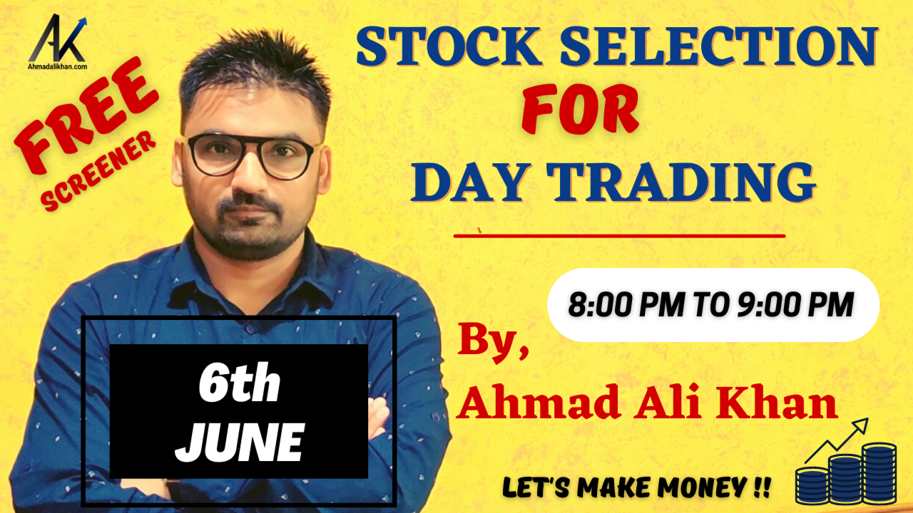 How to Select Stocks for Day Trading 8:00 PM to 9:00 PM, 6th Jun