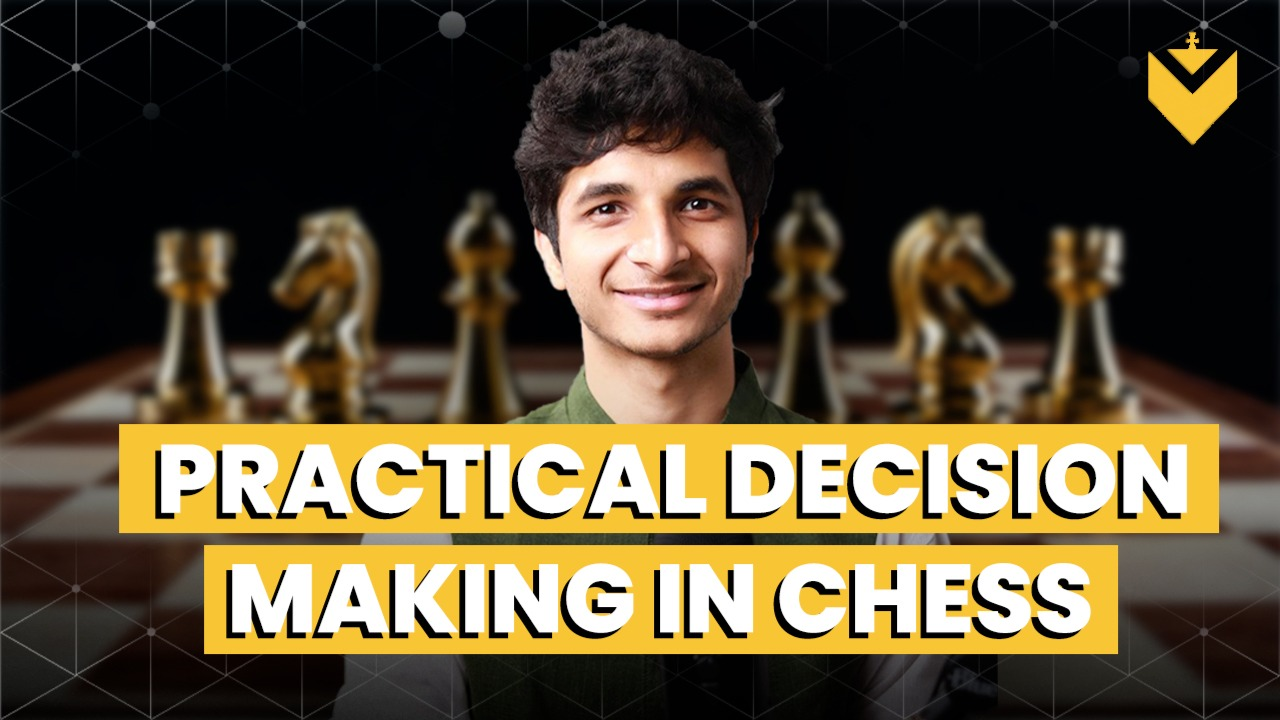 Practical Decision Making in Chess