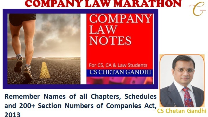 Company Law Marathon - Remember names of all Chapters, Schedules & 200+ Sec. no (Recorded)