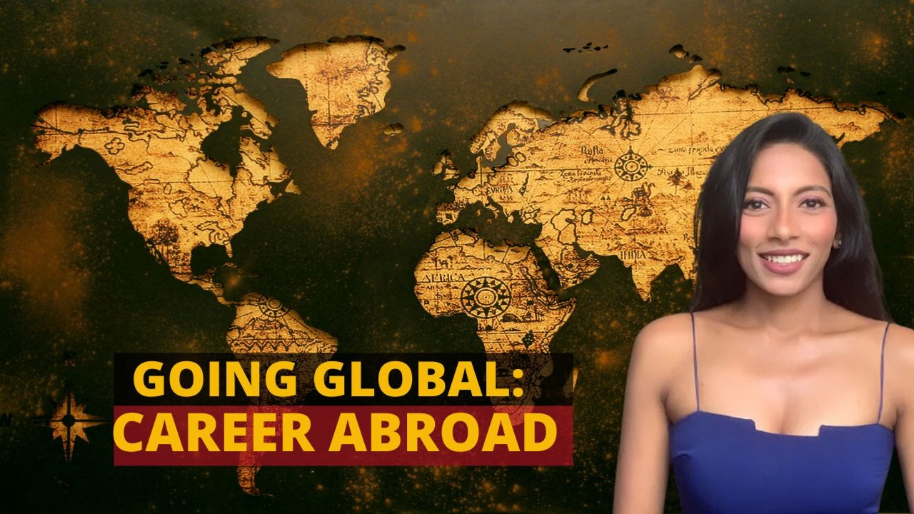 Going Global : Career Abroad