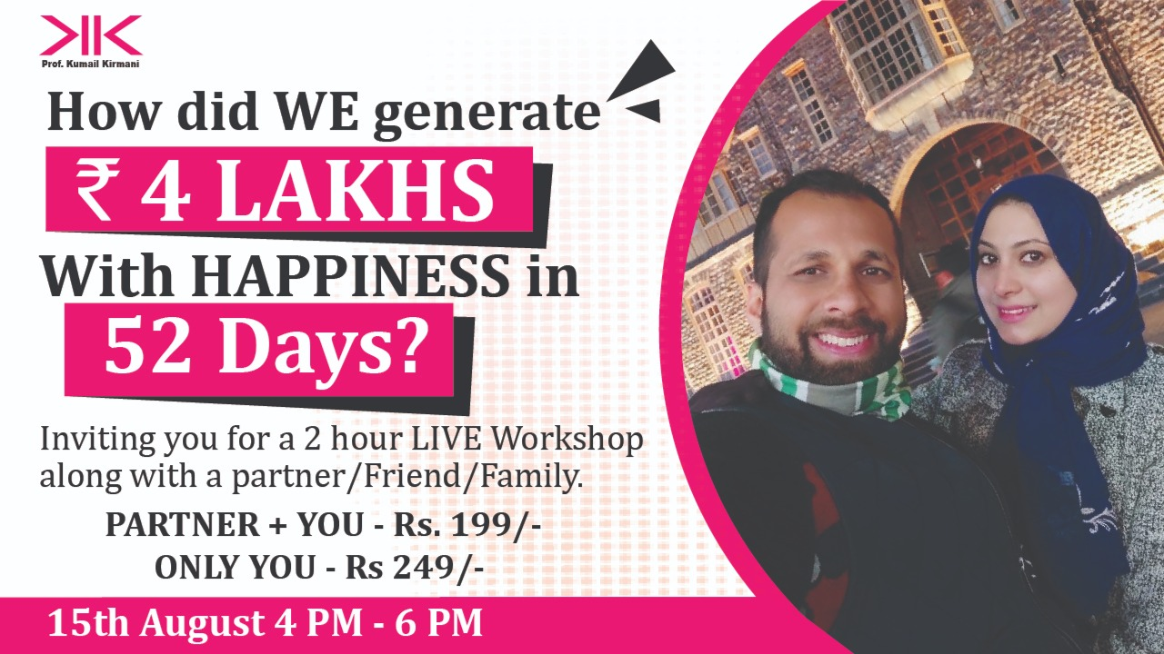 How did WE generate INR.4,00,000/- with 'HAPPINESS' in 52 days?