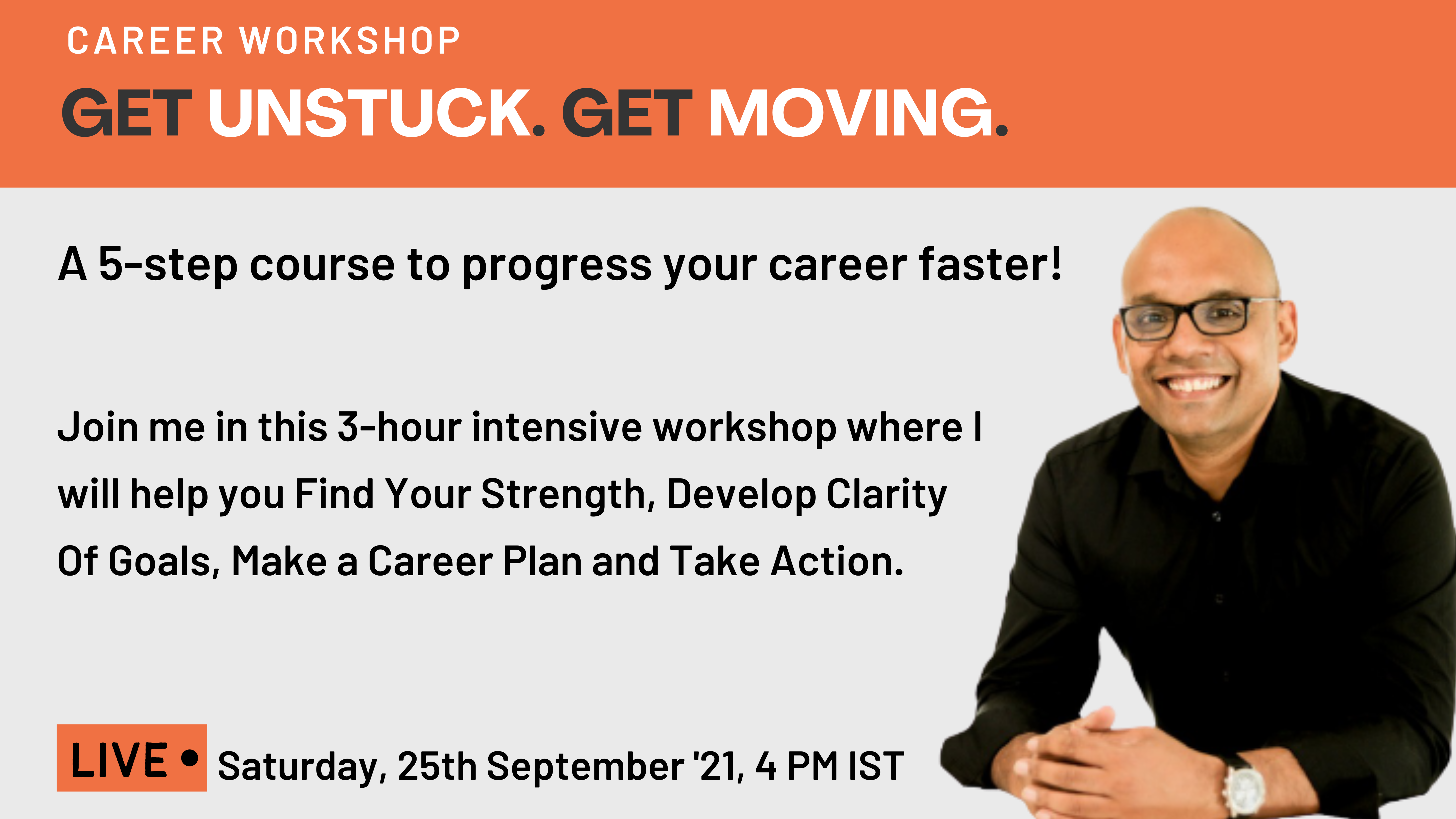 GET UNSTUCK. GET MOVING. A 5-STEP PLAN TO GET THE CAREER YOU WANT