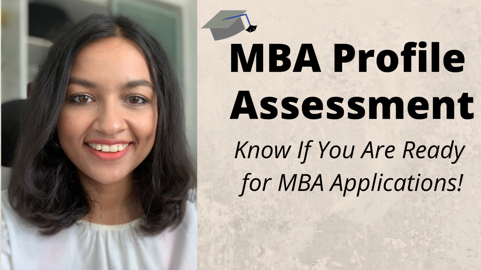 MBA Profile Assessment - How To Know You Are Ready for MBA Applications?
