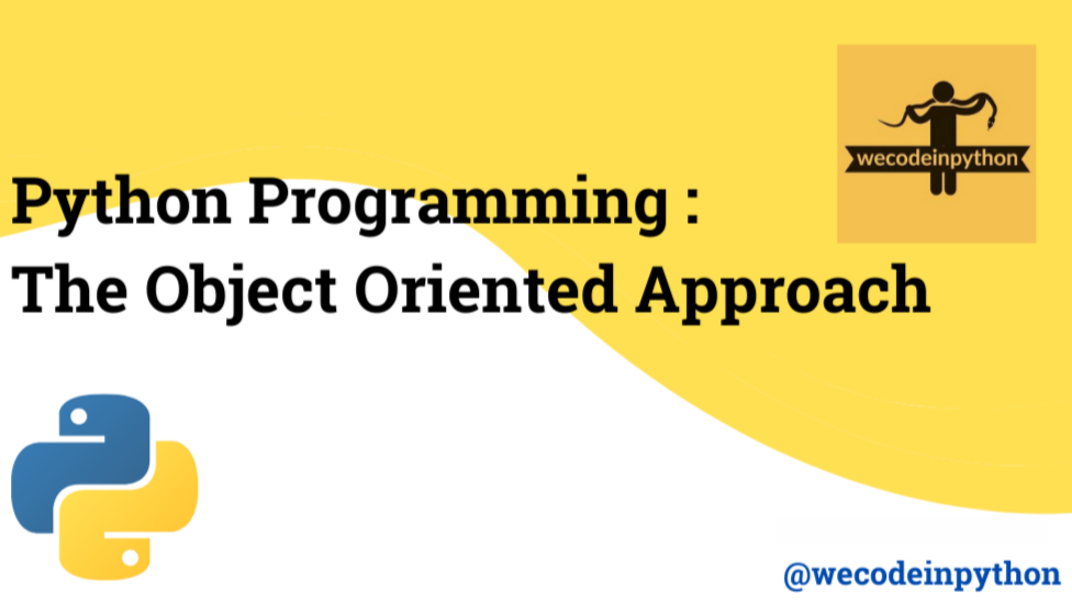 Python Programming : The Object Oriented Approach
