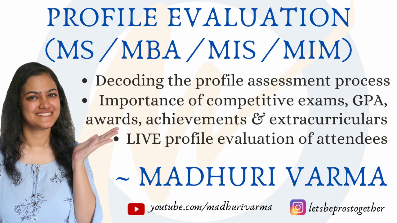 Decoding the Profile Evaluation process for MBA, MS, MIS, MIM | Bonus: Free Profile Evaluation for Attendees
